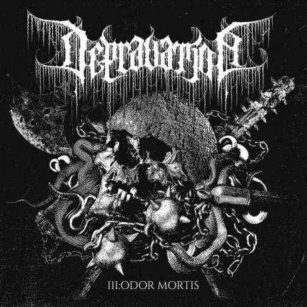 Depravation - III:Odor Mortis LP