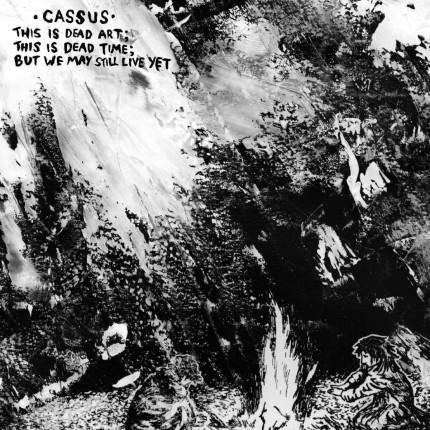 Cassus - This Is Dead Art ... LP