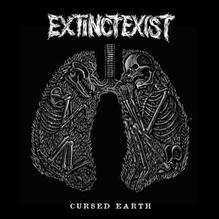 Extinct Exist - Cursed Earth LP