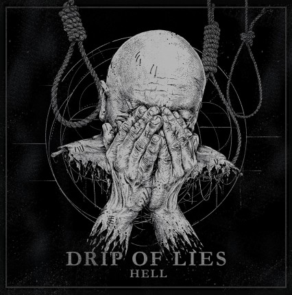 Drip Of Lies - Hell LP