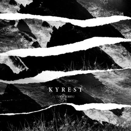 Kyrest - Fractures LP