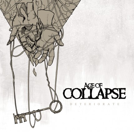Age Of Collapse - Deteriorate 7""