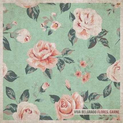 Viva Belgrado - Flores, Carne LP
