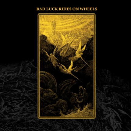 Bad Luck Rides On Wheels - s/t 2xLP + DVD
