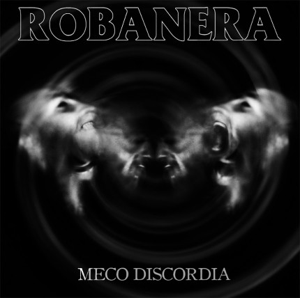 Robanera - Meco Discordia LP