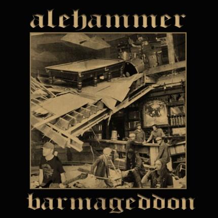 Alehammer - Barmageddon LP