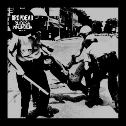 """Dropdead / Ruidosa Inmundicia - Split 7"""""""