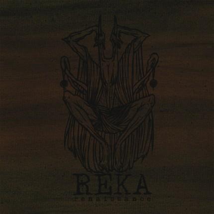 Reka - Renaissance LP