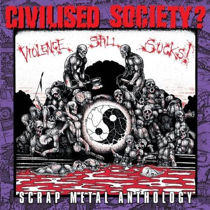 Civilised Society? - Scrap Metal Anthology 2xCD