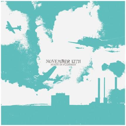 November 13th - Stadt In Flammen LP (2 Versionen)