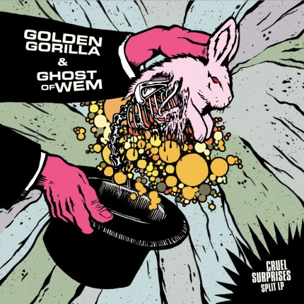 Golden Gorilla / Ghost of Wem - Cruel Surprises Split LP