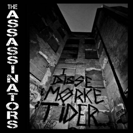 The Assassinators - I Disse Mörke Tider EP (2. Versionen)