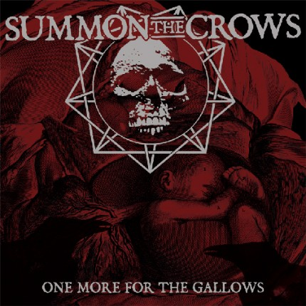 Summon The Crow - One more for the... LP