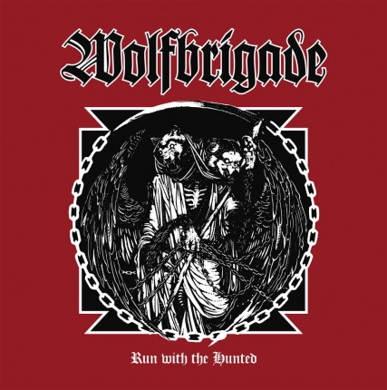 Wolfbrigade - Run With The Hunted CD