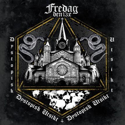 Fredag den 13:e - Dystopisk Utsikt LP (2.Versions)