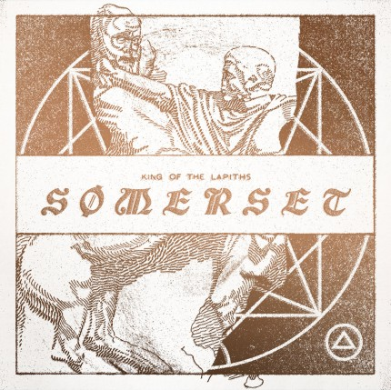 Sommerset - King Of The Lapiths LP