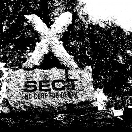Sect – No Cure For Death LP