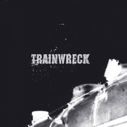 Trainwreck - s/t LP