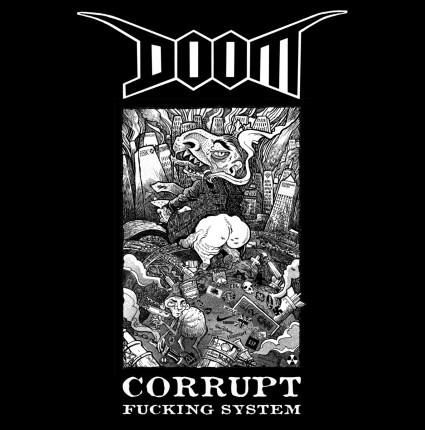 Doom - Corrupt Fucking System LP