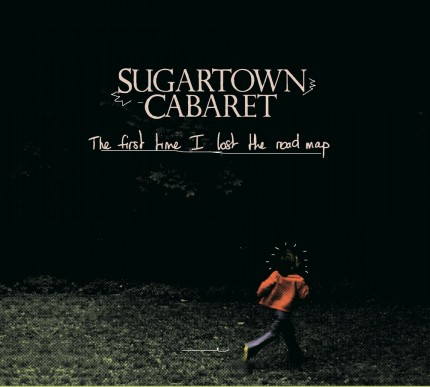 Sugartown Cabaret - The First Time I Lost The Road Map 2xLP