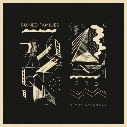 Ruined Families - Blank Language LP