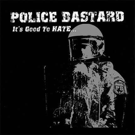 Police Bastard - It´s Good To Hate CD + DVD
