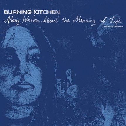 Burning Kitchen - Discography 1993-2000 2xLP