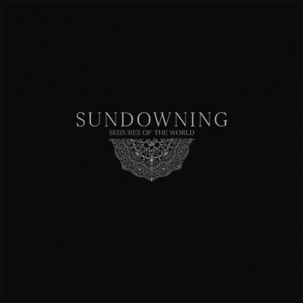 Sundowning - Seizures of the World LP