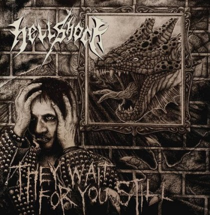 Hellshock - They Wait For You Still LP