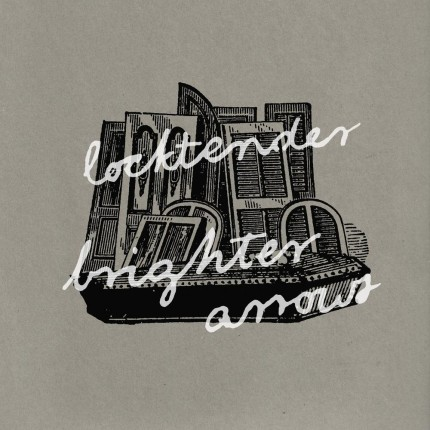 Locktender / Brighter Arrow - Split 10""