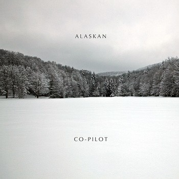 Alaskan / Co-Pilot - Split LP