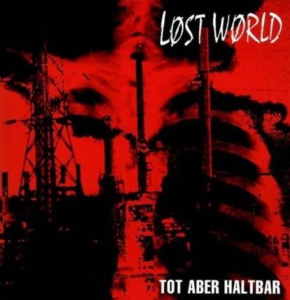 Lost World - Tot Aber Haltbar LP