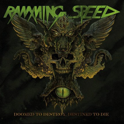 Ramming Speed - Doomed To Destroy, Destined To Die LP