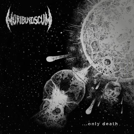 Moribund Scum - ...Only Death LP