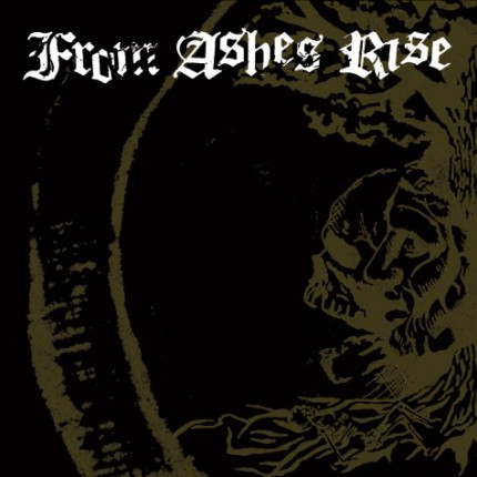 From Ashes Rise - Rejoice The End / Rage Of Sanity EP
