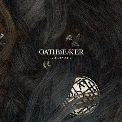 Oathbreaker - Maelstrom LP