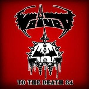 Voivod - To The Death 84 2xLP+Download