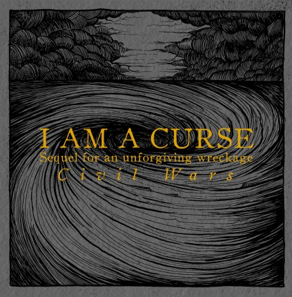 I Am A Curse - Sequel For An Unforgiving... LP