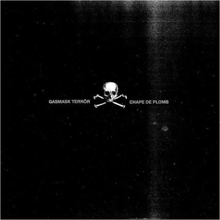 Gasmask Terror - Chape De Plomb LP