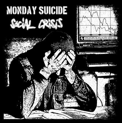 Social Crisis / Monday Suicide - Split LP