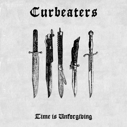 Curbeaters - Time Is Unforgiving LP