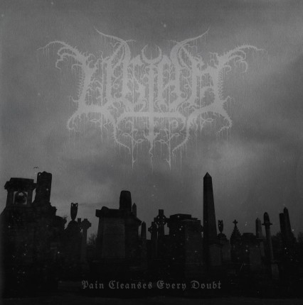 Ultha - Pain Cleanses Every Doubt LP