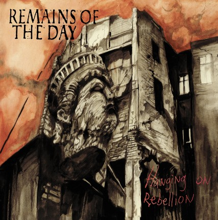 Remains Of The Day - Hanging On Rebellion LP (2. Versions)