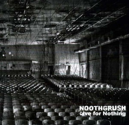 Noothgrush - Live For Nothing 2xLP