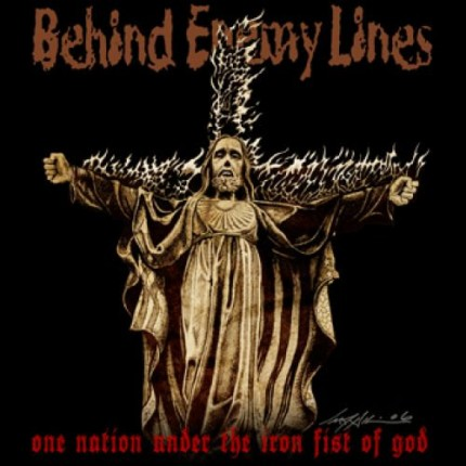 Behind Enemy Lines - One Nation Under The Iron Fist Of God LP